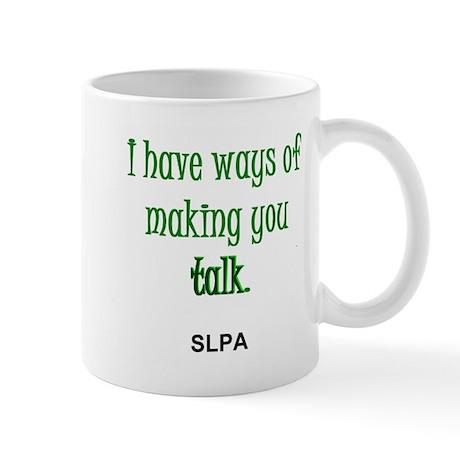 Ways of Making You Talk--SLPA Mug