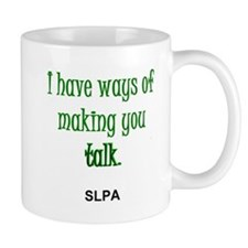 Ways of Making You Talk--SLPA Small Mug