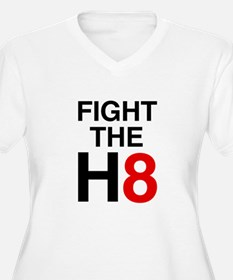 Fight the H8 T-Shirt