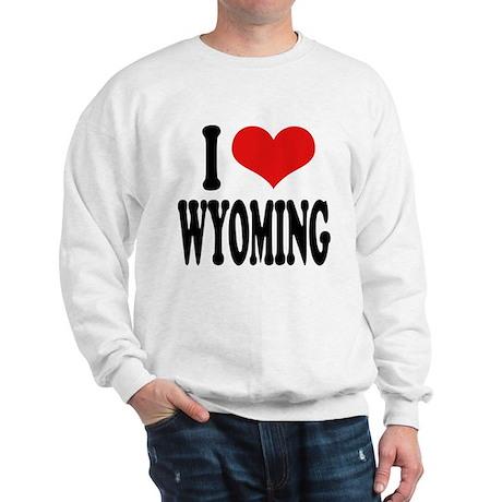 I Love Wyoming Sweatshirt