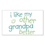 I Like My Other Grandpa Better Rectangle Sticker