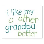 I Like My Other Grandpa Better Small Poster