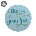 "I Like My Other Grandpa Better 3.5"" Button (10 pac"