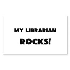 MY Librarian ROCKS! Rectangle Decal