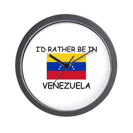 I'd rather be in Venezuela Wall Clock