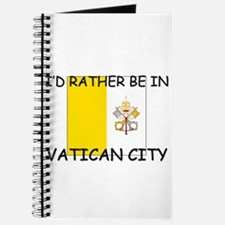 I'd rather be in Vatican City Journal