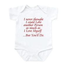 You'll Do Infant Bodysuit