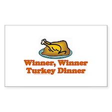 Winner, Winner, Turkey Dinner Rectangle Decal