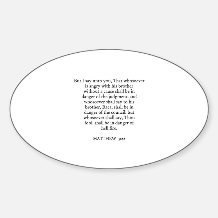 MATTHEW 5:22 Oval Decal