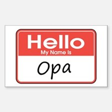 Hello, My name is Opa Rectangle Decal