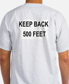 Cute Stay back 500 feet T-Shirt