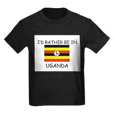 I'd rather be in Uganda T