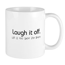 Live. Laugh. Mug