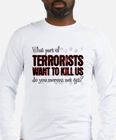 what don't you get? Long Sleeve T-Shirt