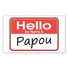 Hello, My name is Papou Rectangle Decal