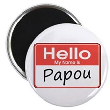 "Hello, My name is Papou 2.25"" Magnet (10 pack)"