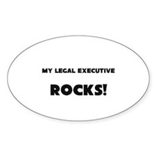 MY Legal Executive ROCKS! Oval Decal