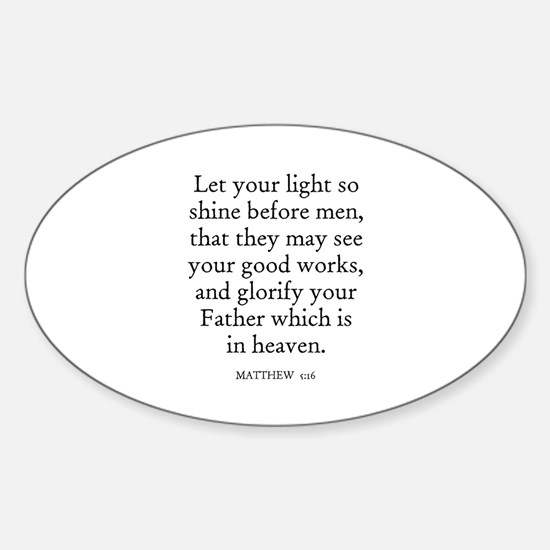 MATTHEW 5:16 Oval Decal
