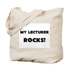 MY Lecturer ROCKS! Tote Bag