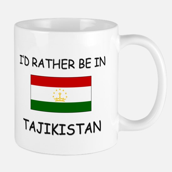 I'd rather be in Tajikistan Mug