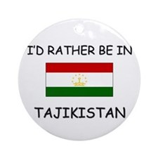 I'd rather be in Tajikistan Ornament (Round)