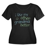 I Like My Other Grandma Better Women's Plus Size S