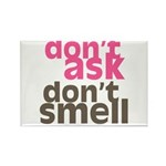 Don't Ask Don't Smell Rectangle Magnet