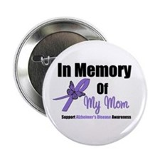 "Alzheimer's Memory Mom 2.25"" Button"