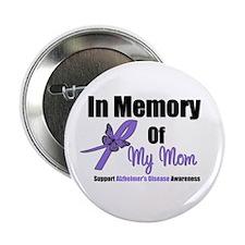 "Alzheimer's Memory Mom 2.25"" Button"
