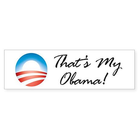 That's My Obama, the Barack O Bumper Sticker