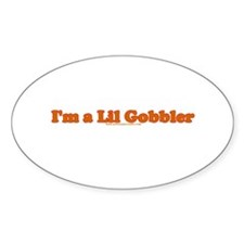 I'm A Lil Gobbler T Oval Decal