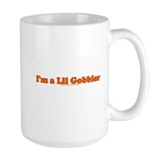 I'm A Lil Gobbler T Mug