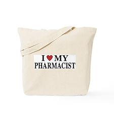 I Love My Pharmacist Tote Bag