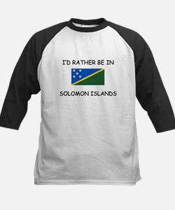 I'd rather be in Solomon Islands Tee