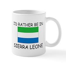I'd rather be in Sierra Leone Mug