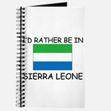 I'd rather be in Sierra Leone Journal