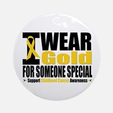 I Wear Gold Someone Special Ornament (Round)