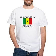 I'd rather be in Senegal Shirt