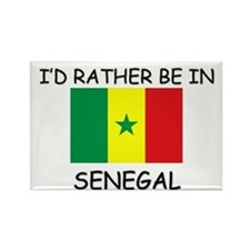 I'd rather be in Senegal Rectangle Magnet