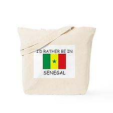 I'd rather be in Senegal Tote Bag