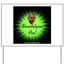 """Barackalypse Now"" Yard Sign"