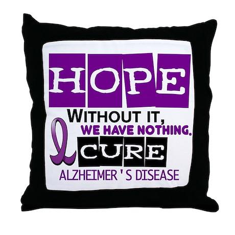 HOPE Alzheimer's Disease 2 Throw Pillow
