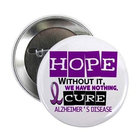 "HOPE Alzheimer's Disease 2 2.25"" Button (10 pack)"
