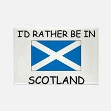 I'd rather be in Scotland Rectangle Magnet