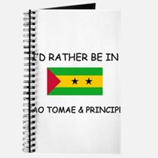 I'd rather be in Sao Tomae & Principe Journal