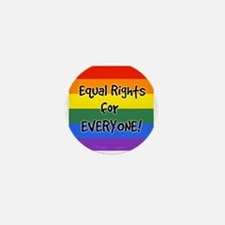 equal rights for everyone Mini Button