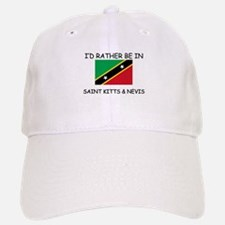 I'd rather be in Saint Kitts & Nevis Baseball Baseball Cap