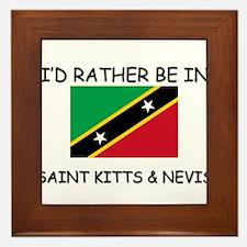 I'd rather be in Saint Kitts & Nevis Framed Tile