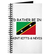 I'd rather be in Saint Kitts & Nevis Journal