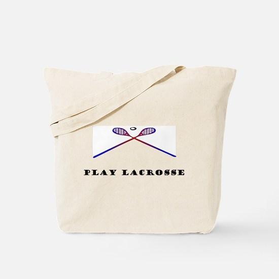 Play Lacrosse! Tote Bag